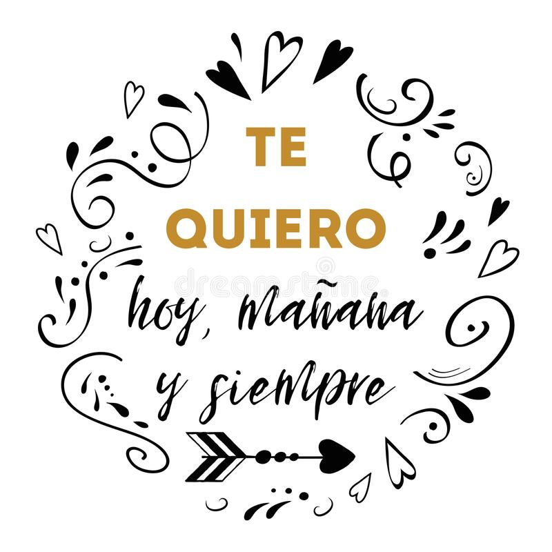 Σ' αγαπώ σήμερα, αύριο και για πάντα ισπανικό κείμενο, διανυσματικό σχέδιο για την ημέρα βαλεντίνων του ST, ημερομηνία, γάμος ελεύθερη απεικόνιση δικαιώματος