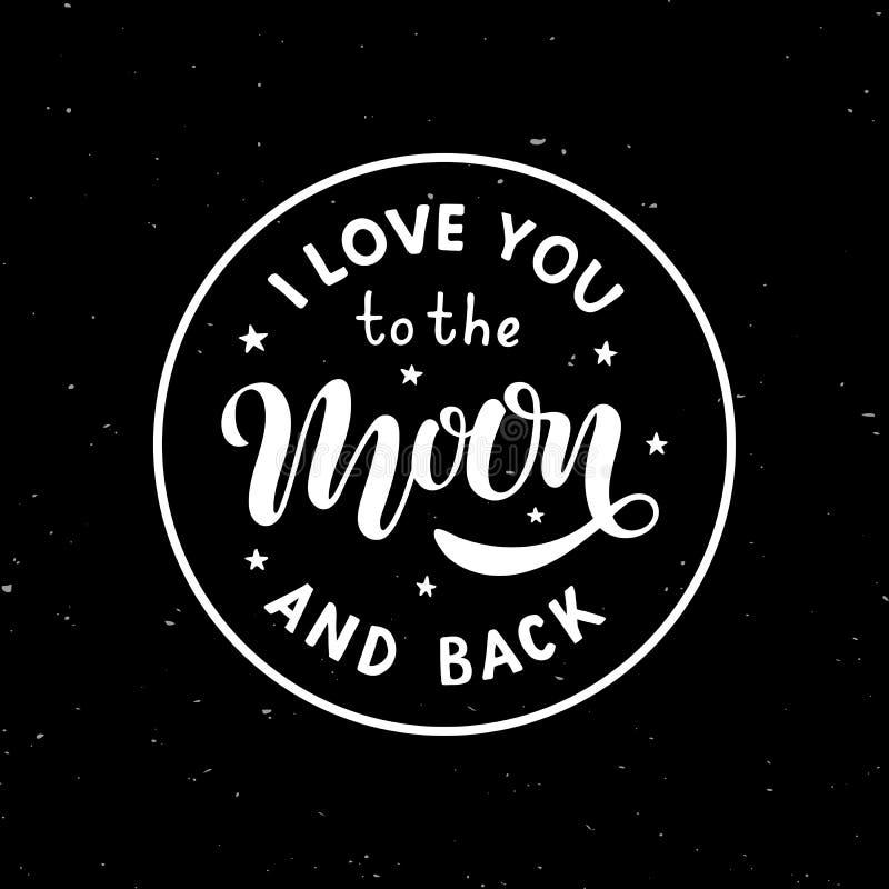 Σ' αγαπώ στο φεγγάρι και την πλάτη - δώστε τη γραπτή φράση εγγραφής στο μαύρο κατασκευασμένο υπόβαθρο ελεύθερη απεικόνιση δικαιώματος