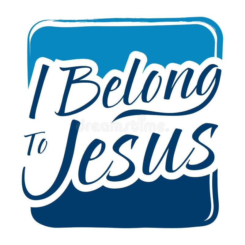 Τέχνη τυπογραφίας που λέει ανήκω στον Ιησού απεικόνιση αποθεμάτων