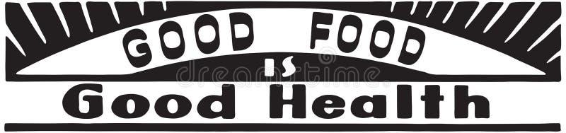 Τα καλά τρόφιμα είναι καλή υγεία απεικόνιση αποθεμάτων