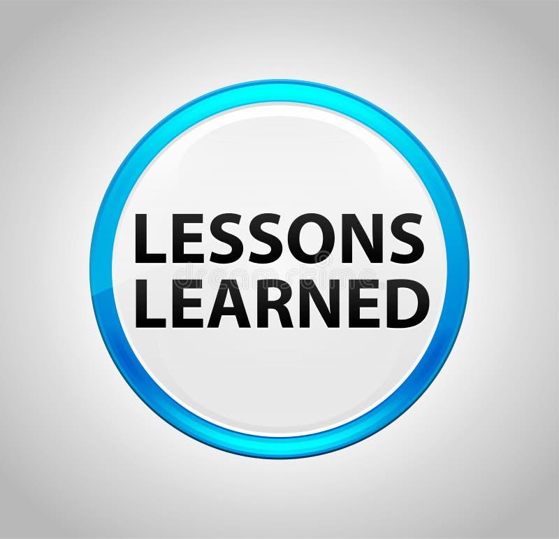 Τα παθήματα που γίνονται μαθήματα γύρω από το μπλε κουμπί ώθησης ελεύθερη απεικόνιση δικαιώματος