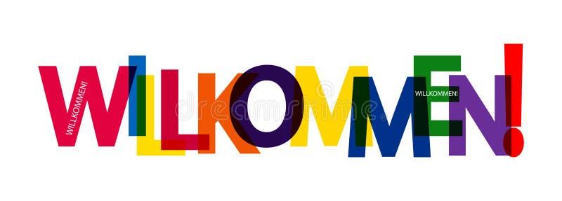 Τα τυπωμένα κείμενα χρώματος είναι ΚΑΛΏΣ ΉΡΘΑΤΕ! , για τη διακόσμηση και το σχέδιο, γερμανική γλώσσα διανυσματική απεικόνιση