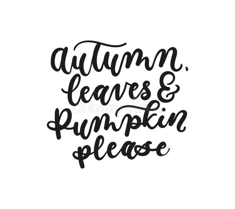 Τα φύλλα και η κολοκύθα φθινοπώρου παρακαλώ πέφτουν inspirarional γράφοντας μέσα διανυσματική απεικόνιση