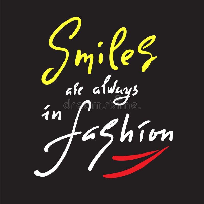 Τα χαμόγελα είναι πάντα στη μόδα - εμπνεύστε και κινητήριο απόσπασμα Συρμένη χέρι όμορφη εγγραφή στοκ φωτογραφίες με δικαίωμα ελεύθερης χρήσης