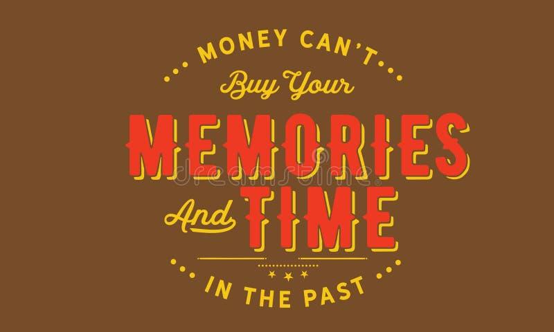 Τα χρήματα μπορούν ` τ να αγοράσουν τις μνήμες και το χρόνο σας στο παρελθόν διανυσματική απεικόνιση