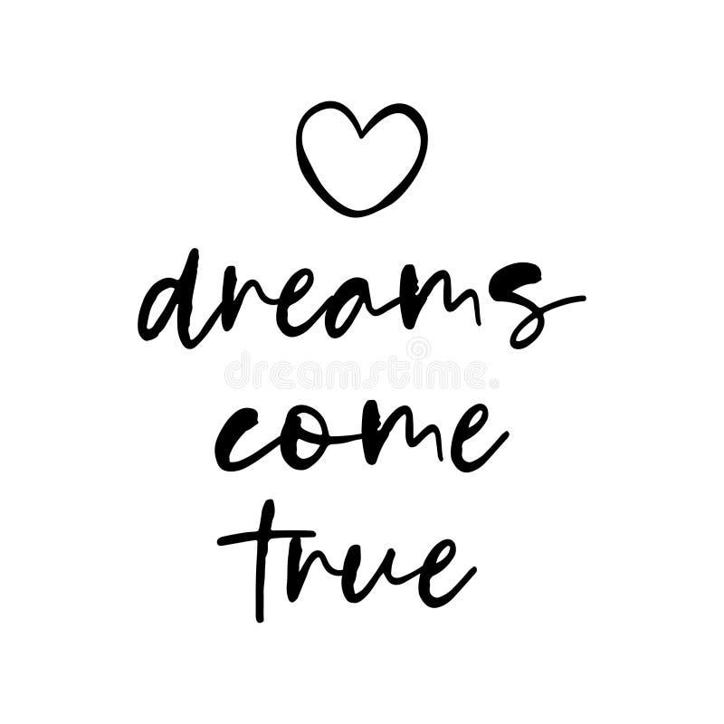 Τα όνειρα πραγματοποιούνται - καθημερινή μάντρα για την ευτυχισμένη ζωή διανυσματική απεικόνιση