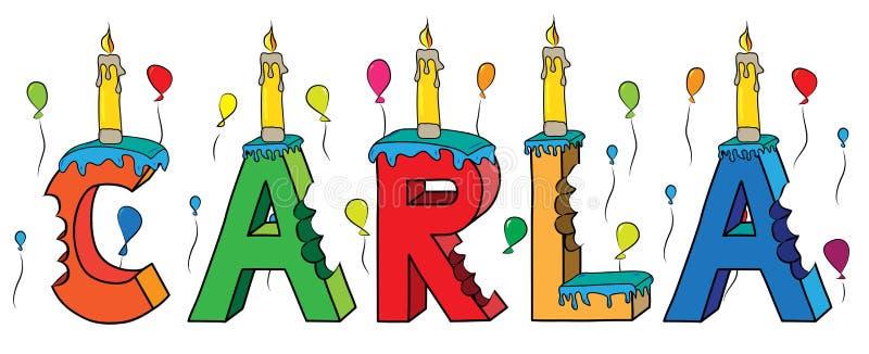 Της Carla θηλυκό κέικ γενεθλίων ονόματος δαγκωμένο ζωηρόχρωμο τρισδιάστατο γράφοντας με τα κεριά και τα μπαλόνια απεικόνιση αποθεμάτων
