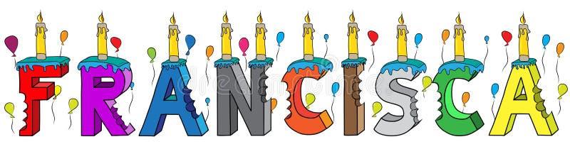 Της Francisca θηλυκό κέικ γενεθλίων ονόματος δαγκωμένο ζωηρόχρωμο τρισδιάστατο γράφοντας με τα κεριά και τα μπαλόνια διανυσματική απεικόνιση
