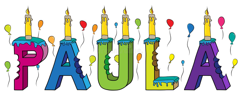 Της Paula θηλυκό κέικ γενεθλίων ονόματος δαγκωμένο ζωηρόχρωμο τρισδιάστατο γράφοντας με τα κεριά και τα μπαλόνια ελεύθερη απεικόνιση δικαιώματος