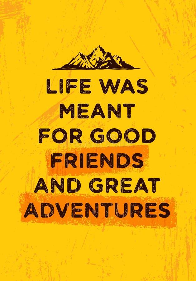 Τη ζωή σήμαναν για τους καλούς φίλους και τις μεγάλες περιπέτειες Δημιουργική έννοια κινήτρου πεζοπορώ βουνών Διάνυσμα υπαίθριο διανυσματική απεικόνιση
