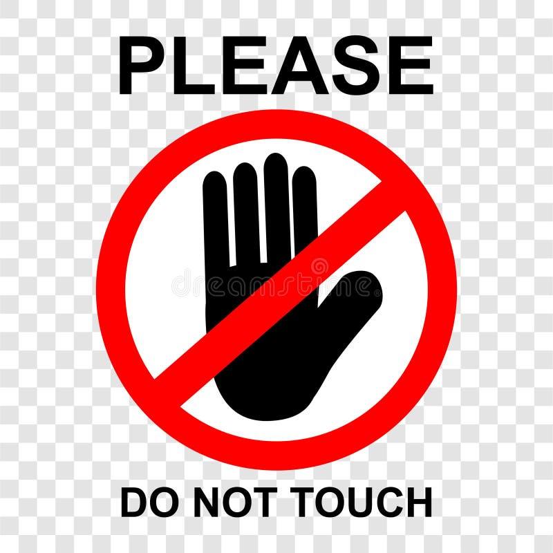Το απλό διανυσματικό σημάδι απαγόρευσης, παρακαλώ δεν αγγίζει, στο διαφανές υπόβαθρο επίδρασης ελεύθερη απεικόνιση δικαιώματος