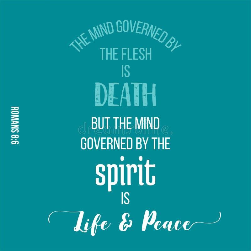 Το απόσπασμα Βίβλων τους Ρωμαίους, το μυαλό που κυβερνάται από το πνεύμα είναι ζωή διανυσματική απεικόνιση