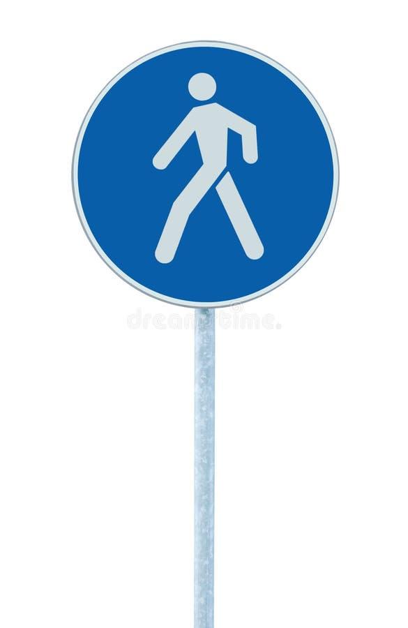 Το για τους πεζούς οδικό σημάδι μονοπατιών διάβασης πεζών παρόδων περπατήματος στο μετα, μεγάλο μπλε κύκλο πόλων απομόνωσε το σύσ στοκ φωτογραφία
