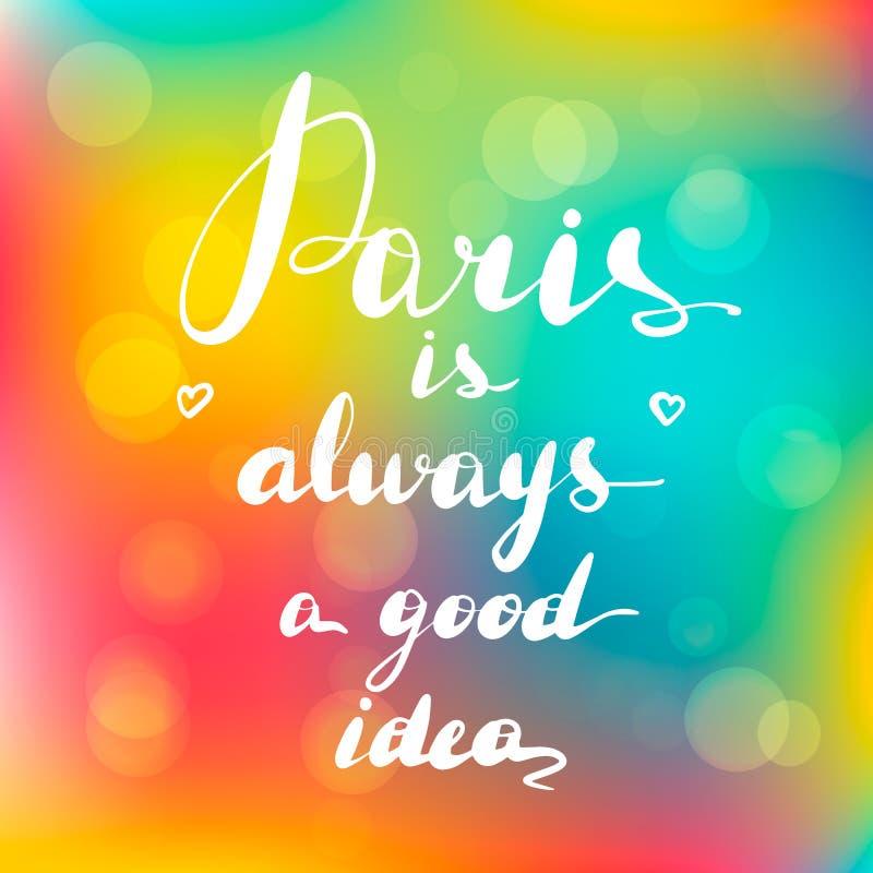 Το εμπνευσμένο απόσπασμα Παρίσι είναι πάντα διανυσματική απεικόνιση