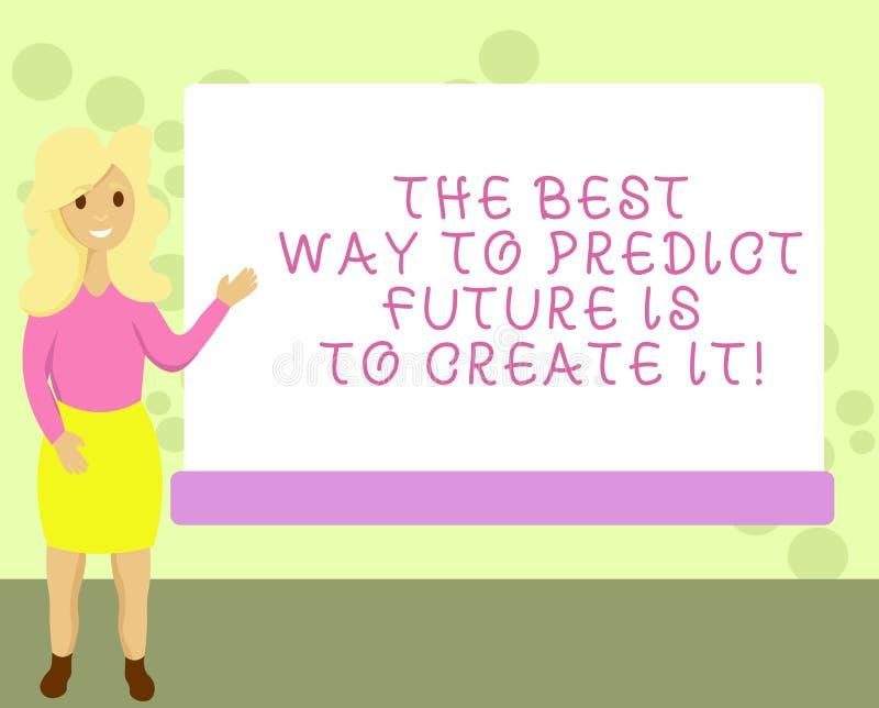 Το εννοιολογικό χέρι που γράφει παρουσιάζοντας καλύτερο τρόπο να προβλεφθεί το μέλλον πρόκειται να το δημιουργήσει Δημιουργία επί διανυσματική απεικόνιση