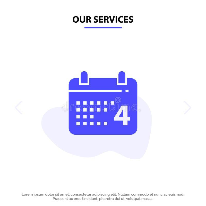 Το ημερολόγιο υπηρεσιών μας, ημέρα, ημερομηνία, αμερικανικό στερεό πρότυπο καρτών Ιστού εικονιδίων Glyph διανυσματική απεικόνιση