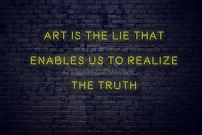 Το θετικό ενθαρρυντικό απόσπασμα στο σημάδι νέου ενάντια στην τέχνη τουβλότοιχος είναι το ψέμα που επιτρέπει σε μας για να πραγμα στοκ φωτογραφίες