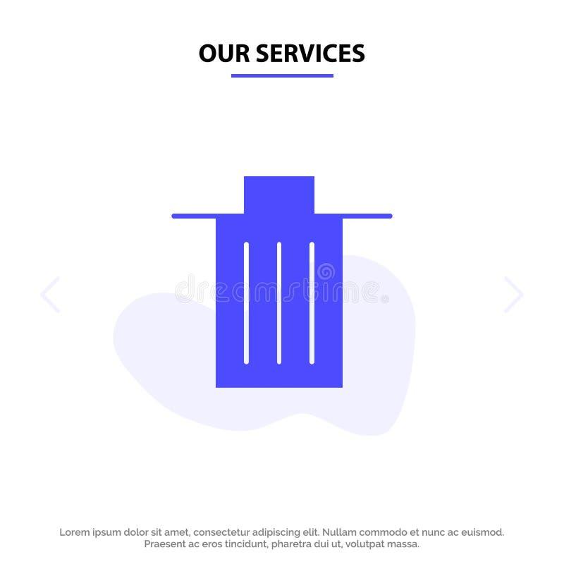 Το καλάθι υπηρεσιών μας, όντας, διαγράφει, απορρίματα, στερεό πρότυπο καρτών Ιστού εικονιδίων Glyph απορριμμάτων διανυσματική απεικόνιση