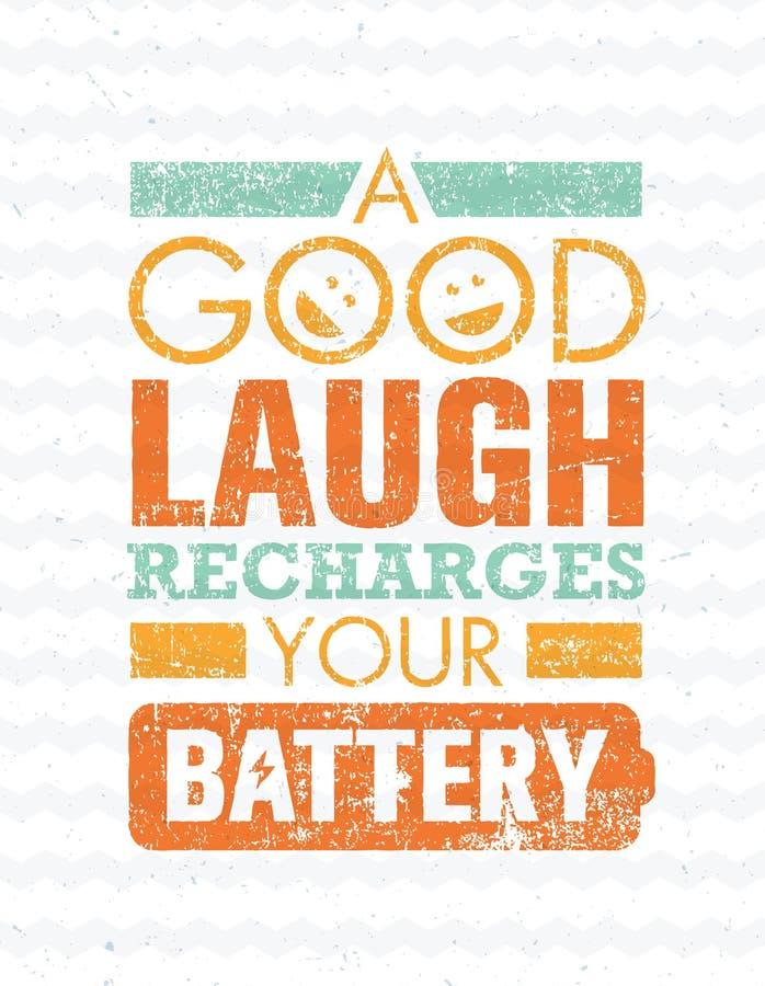 Το καλό γέλιο επαναφορτίζει την μπαταρία σας Πρότυπο αποσπάσματος κινήτρου έμπνευσης δημιουργικό διανυσματική απεικόνιση
