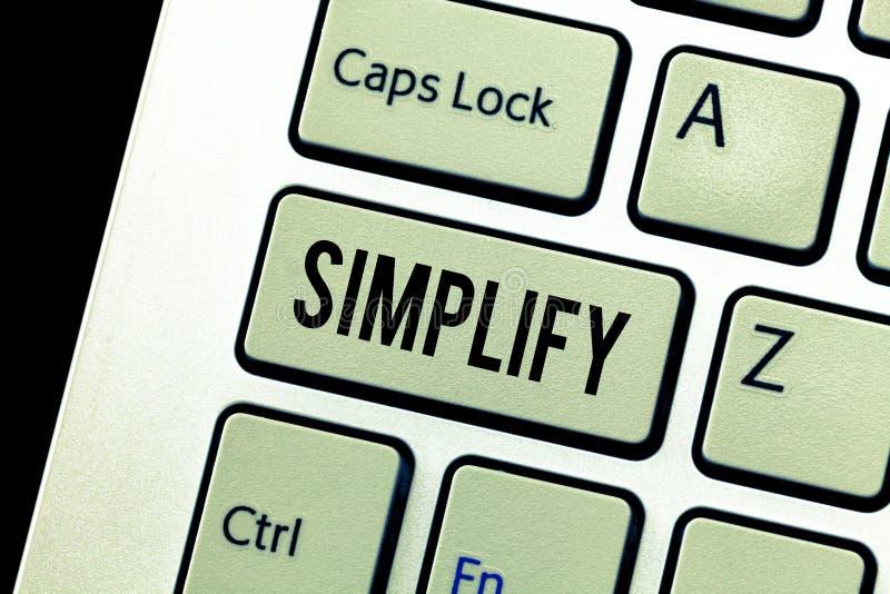 Το κείμενο γραφής απλοποιεί Η έννοια έννοιας καθιστά κάτι απλούστερο ή ευκολότερος να κάνει ή να καταλάβει διευκρινίστε στοκ φωτογραφία με δικαίωμα ελεύθερης χρήσης
