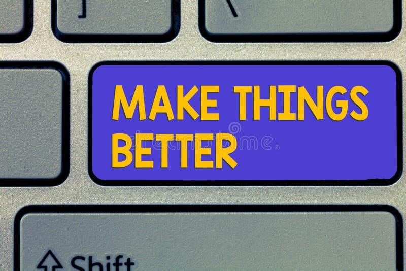 Το κείμενο γραφής καθιστά τα πράγματα καλύτερα Η έννοια έννοιας κάνει κάτι για να βελτιωθεί είναι ο νόμος αλλαγής στοκ εικόνα