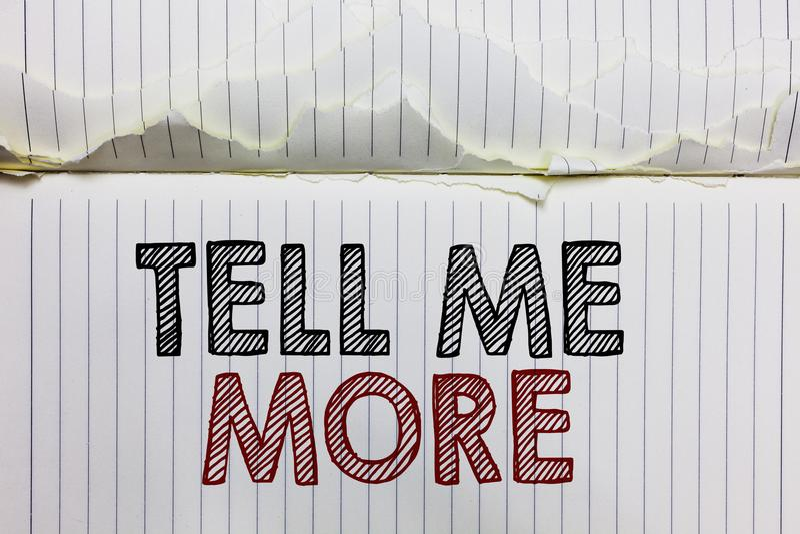 Το κείμενο γραφής με λέει περισσότερο Η έννοια που σημαίνει την κλήση Α για να αρχίσει μια συνομιλία περισσότερη ανοικτή σελίδα σ στοκ φωτογραφία