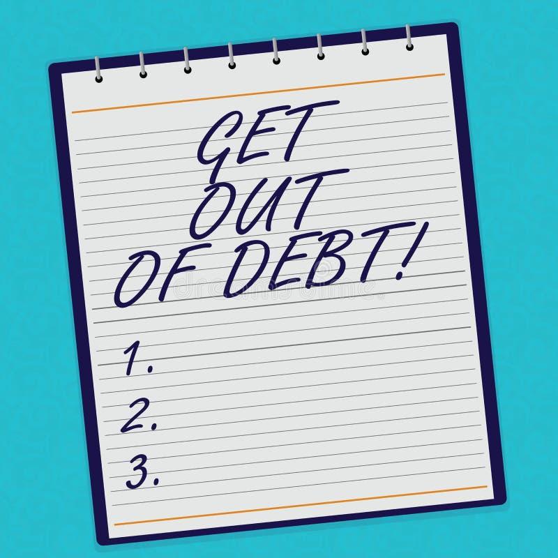 Το κείμενο γραφής παίρνει από το χρέος Η έννοια που δεν σημαίνει καμία προοπτική να πληρωθεί άλλο και απαλλαγμένος από το χρέος ε στοκ εικόνα με δικαίωμα ελεύθερης χρήσης