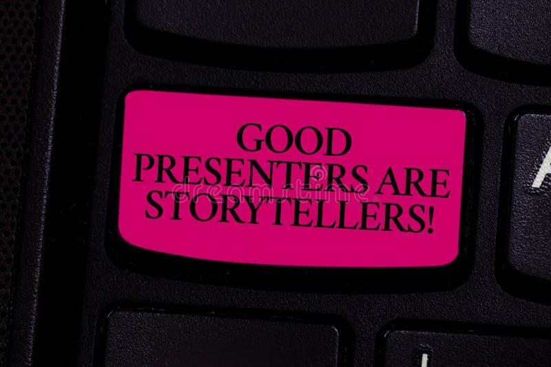Το κείμενο γραφής που γράφει τους καλούς παρουσιαστές είναι αφηγητές Η έννοια που σημαίνει τους μεγάλους πληροφοριοδότες λέει τις στοκ εικόνες