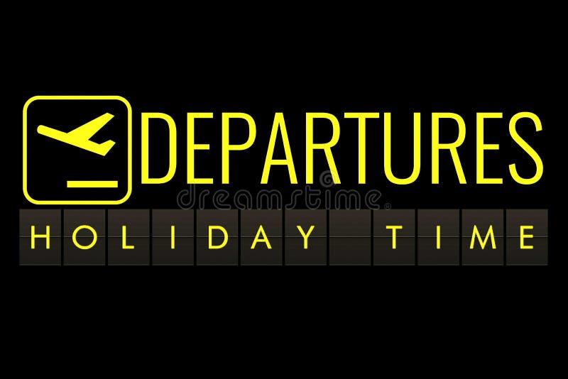 Το κτύπημα κειμένων του πίνακα του πίνακα διαφημίσεων αερολιμένων με τις λέξεις ονομάζει το χρόνο διακοπών, ταξίδι, διακοπές και  διανυσματική απεικόνιση