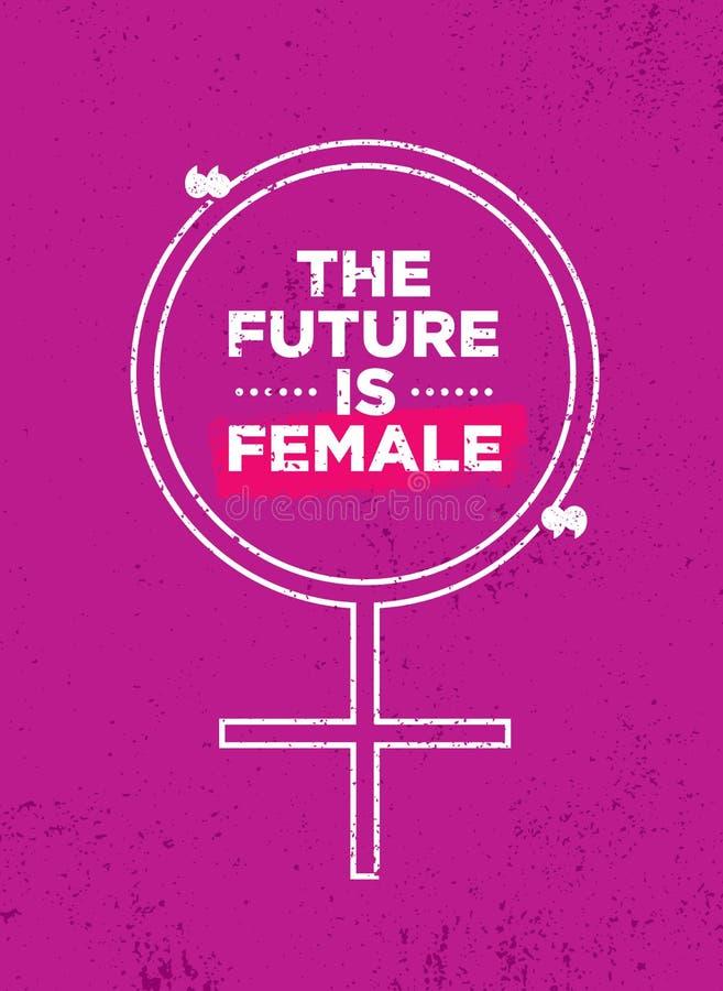 Το μέλλον είναι θηλυκό Φωτεινό ενθαρρυντικό σχέδιο αφισών κινήτρου ελεύθερη απεικόνιση δικαιώματος