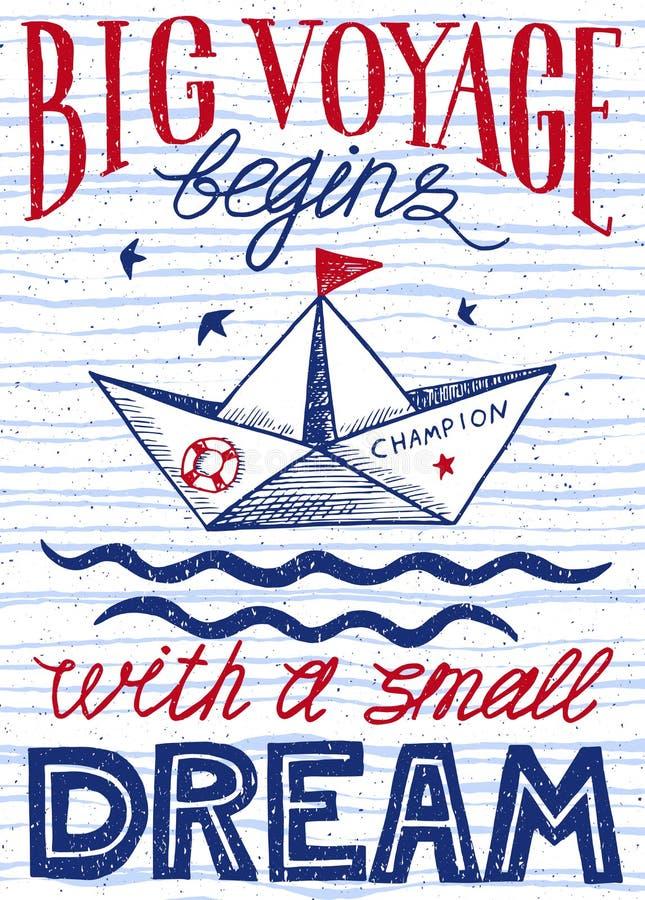 Το μεγάλο ταξίδι αρχίζει με ένα μικρό όνειρο Συρμένη χέρι εκλεκτής ποιότητας αφίσα με την εγγραφή αποσπάσματος Εμπνευσμένη και κι διανυσματική απεικόνιση