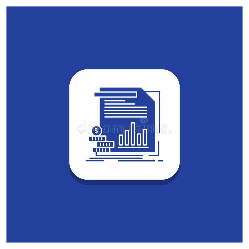 Το μπλε στρογγυλό κουμπί για την οικονομία, χρηματοδότηση, χρήματα, πληροφορίες, εκθέτει το εικονίδιο Glyph διανυσματική απεικόνιση