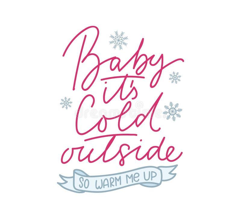 Το μωρό αυτό είναι κρύο εξωτερικό τόσο θερμό εγώ επάνω χαριτωμένη κάρτα με την εγγραφή και snowflakes απεικόνιση αποθεμάτων