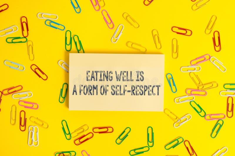 Το σημάδι κειμένων που παρουσιάζει να φάει είναι καλά μια μορφή μόνου σεβασμού Εννοιολογική φωτογραφία ένα απόσπασμα της προώθηση στοκ εικόνες