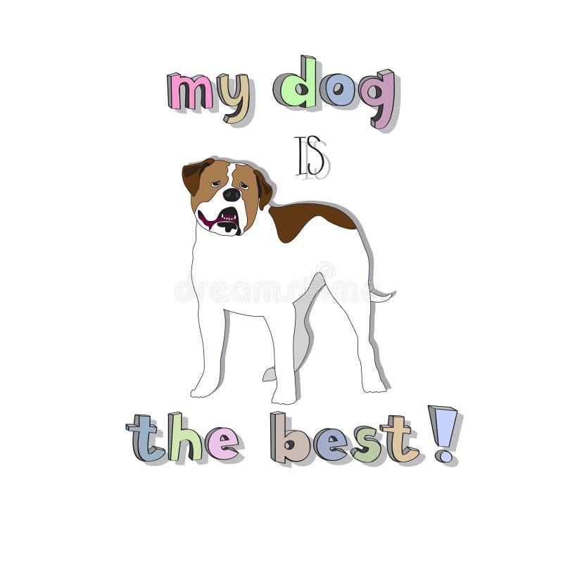 Το σκυλί μου είναι το καλύτερο! διανυσματική απεικόνιση