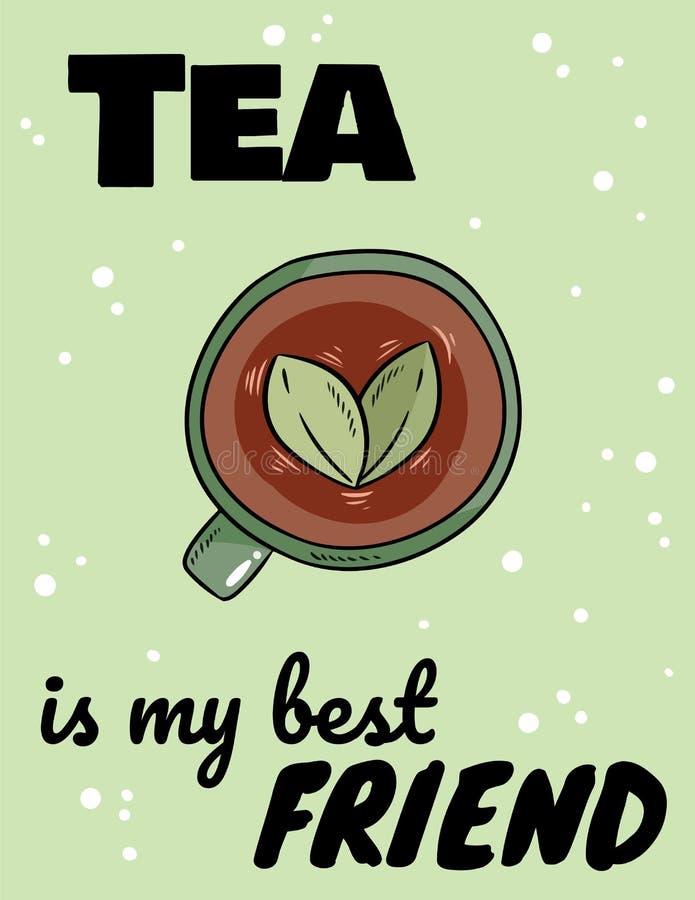 Το τσάι είναι η αφίσα καλύτερων φίλων μου Συρμένη χέρι κωμική γουλιά ύφους της βοτανικής αστείας κάρτας τσαγιού ελεύθερη απεικόνιση δικαιώματος