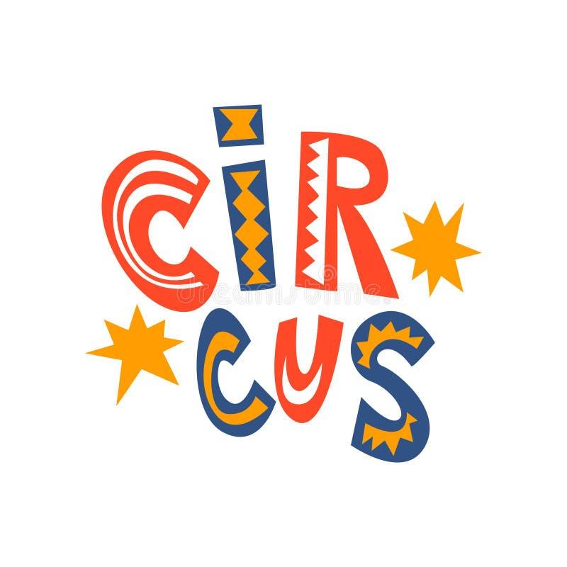 Το τσίρκο παρουσιάζει έμβλημα, καρναβάλι, εορταστική διανυσματική απεικόνιση κινούμενων σχεδίων στοιχείων σχεδίου απεικόνιση αποθεμάτων