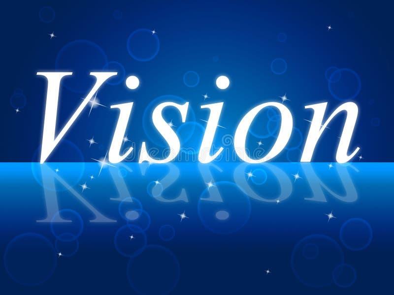 Το όραμα στόχων σημαίνει την έμπνευση και την αποστολή επιθυμιών ελεύθερη απεικόνιση δικαιώματος