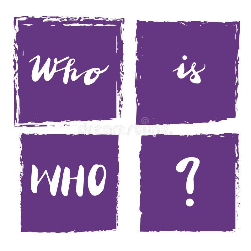 Το cWho σημαδιών είναι ποιοι; με την απεικόνιση r διανυσματική απεικόνιση