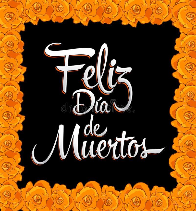 Το Feliz dia de muertos - ευτυχής ημέρα του ισπανικού κειμένου θανάτου - τυπώνει το λουλούδι απεικόνιση αποθεμάτων