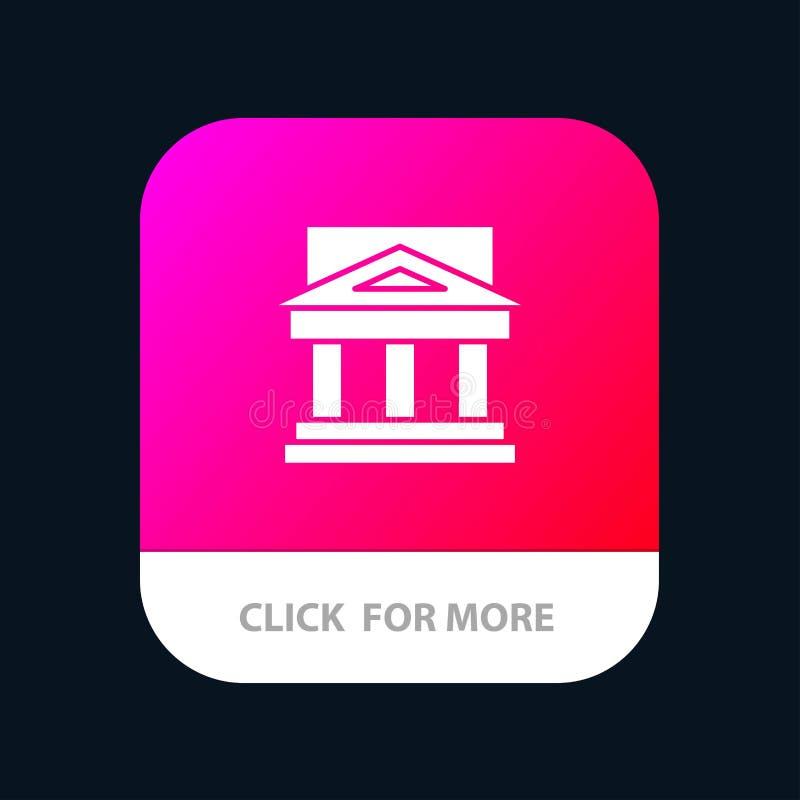 Τράπεζα, αρχιτεκτονική, κτήριο, δικαστήριο, κτήμα, κυβέρνηση, σπίτι, κινητό App ιδιοκτησίας κουμπί Αρρενωπή και IOS Glyph έκδοση ελεύθερη απεικόνιση δικαιώματος