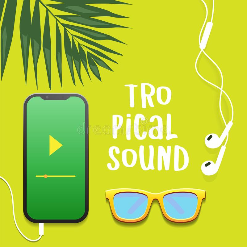 Τροπικός ήχος Σχεδίαση επίπεδης διάταξης με καλοκαιρινό τροπικό θέμα Έξυπνο τηλέφωνο, ακουστικά, φύλλα παλάμης και γυαλιά ηλίου απεικόνιση αποθεμάτων