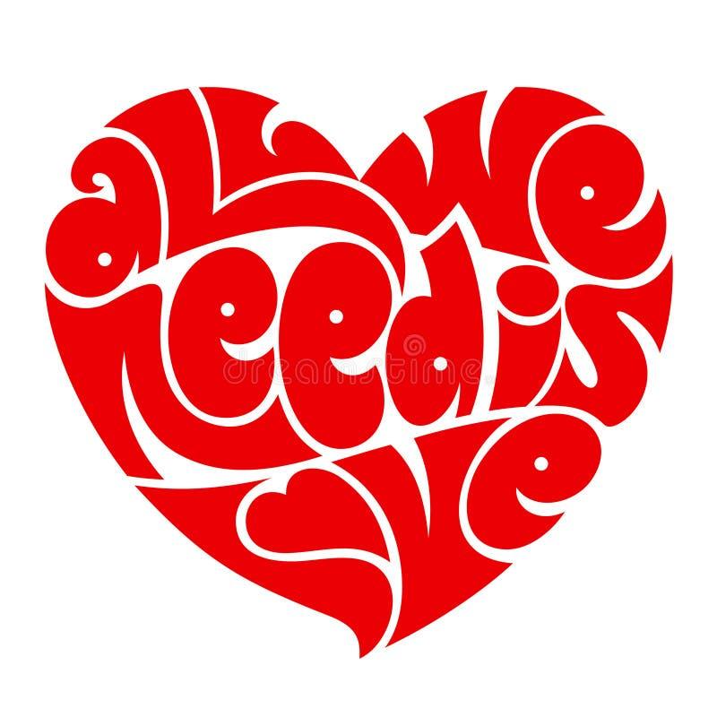 Τυπογραφία αγάπης Το μόνο που χρειαζόμαστε είναι αγάπη Τυπογραφία καρδιών διανυσματική απεικόνιση