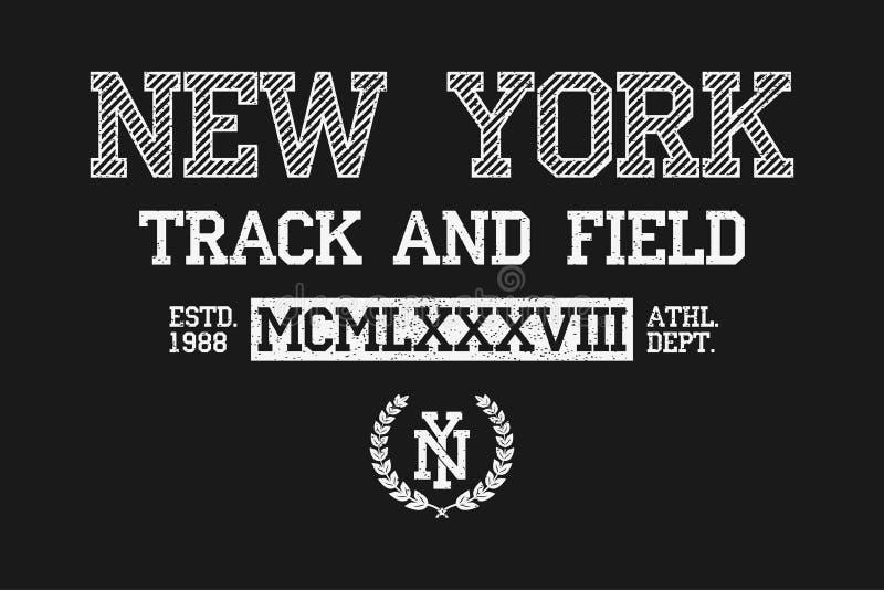 Τυπογραφία συνθήματος της Νέας Υόρκης για την μπλούζα Πουκάμισο γραμμάτων Τ στίβου της Νέας Υόρκης, grunge τυπωμένη ύλη ενδυμασία διανυσματική απεικόνιση
