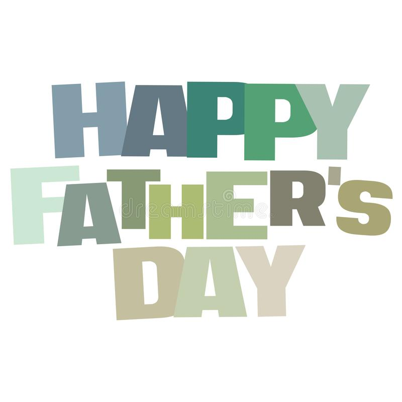 Τυπογραφική απεικόνιση της ευτυχούς ημέρας πατέρων ` s στο φάντασμα πράσινο και των μπλε χρωμάτων ερήμων διανυσματική απεικόνιση