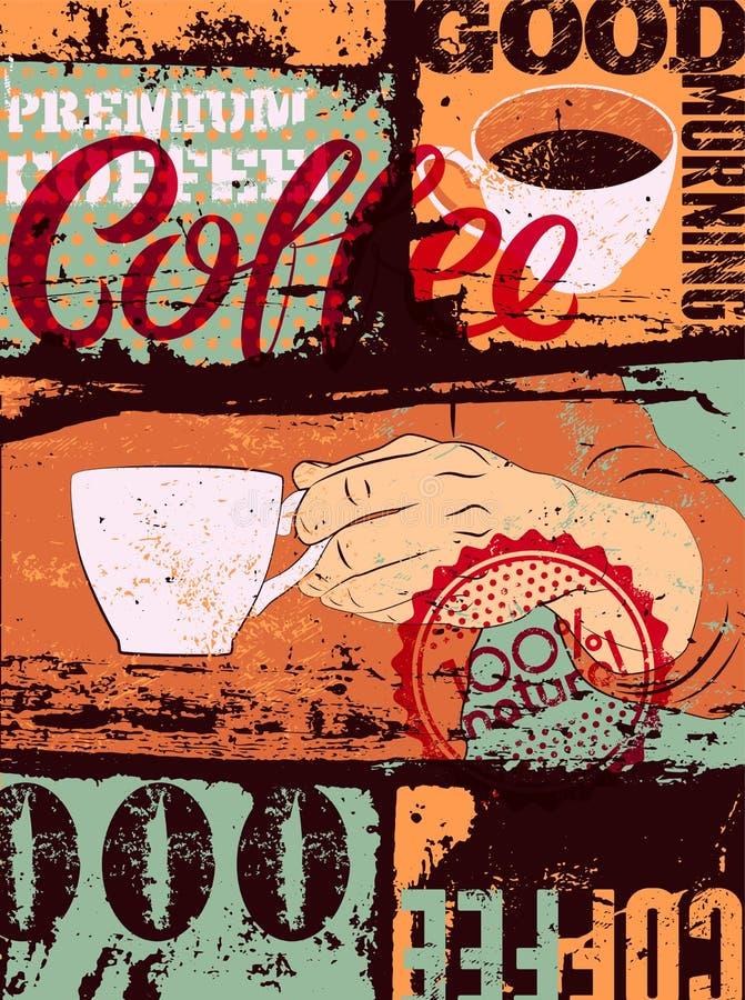 Τυπογραφική εκλεκτής ποιότητας αφίσα ύφους καφέ grunge Το χέρι κρατά ένα φλυτζάνι καφέ αναδρομικό διάνυσμα απεικόνισης διανυσματική απεικόνιση