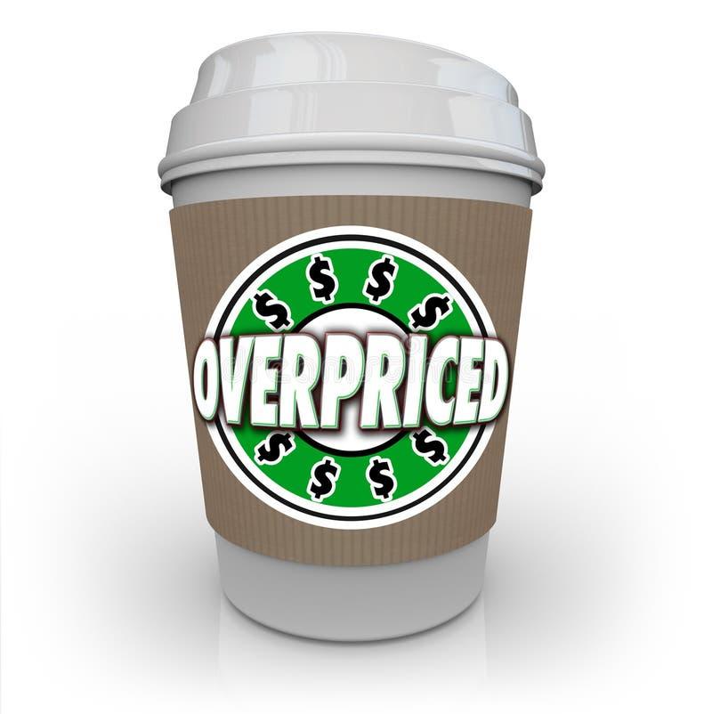 Υπερτιμώ καφέ κόστος ποτών φλυτζανιών ακριβό δαπανηρό υψηλό πάρα πολύ διανυσματική απεικόνιση