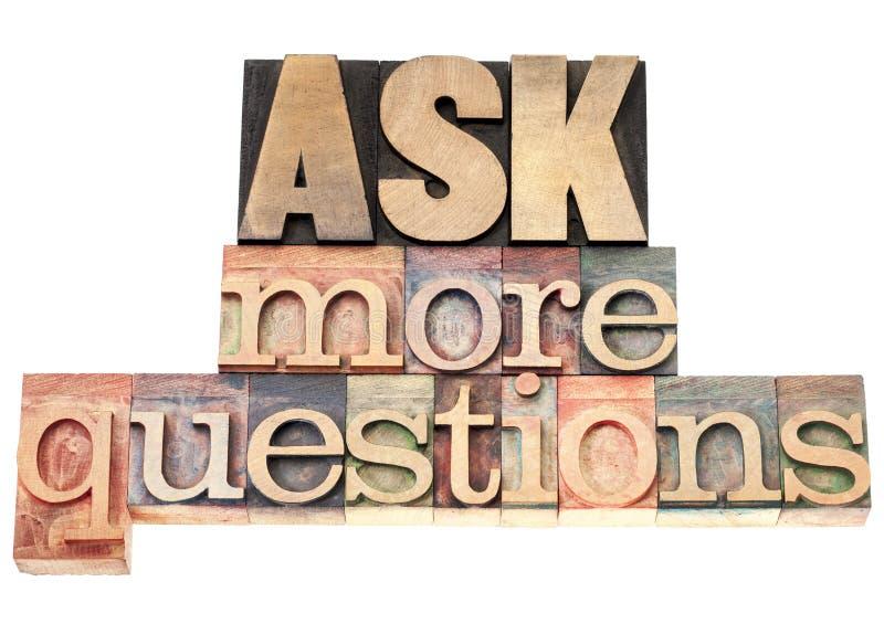 Υποβάλτε περισσότερες ερωτήσεις στοκ εικόνα με δικαίωμα ελεύθερης χρήσης