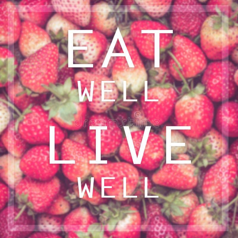 Φάτε καλά ζωντανό καλά στοκ εικόνες