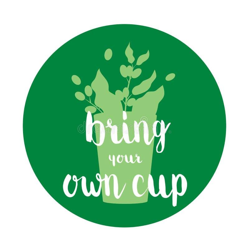 Φέρτε το φλυτζάνι σας Λογότυπο για τον καφέ, εστιατόριο, έμβλημα Διανυσματική απεικόνιση έννοιας ελεύθερη απεικόνιση δικαιώματος